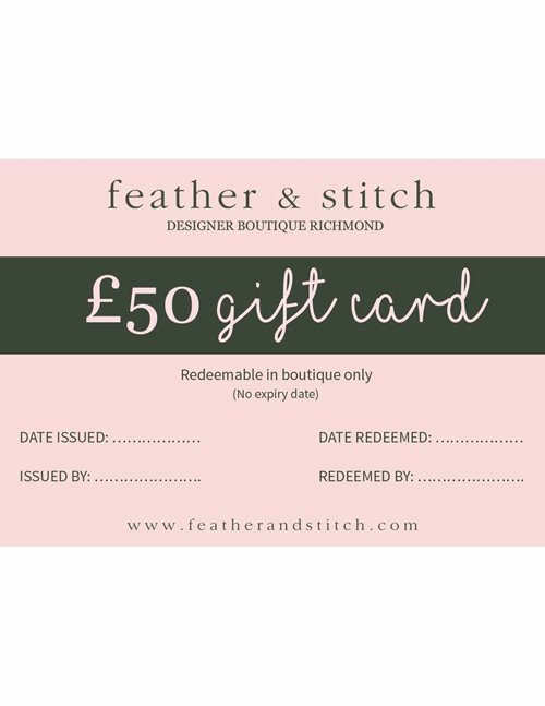 Feather & Stitch gift card £50 (redeem in shop)
