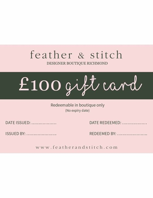 Feather & Stitch gift card £100 (redeem in shop)