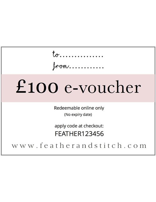 Feather & Stitch e-voucher £100 (redeem online)