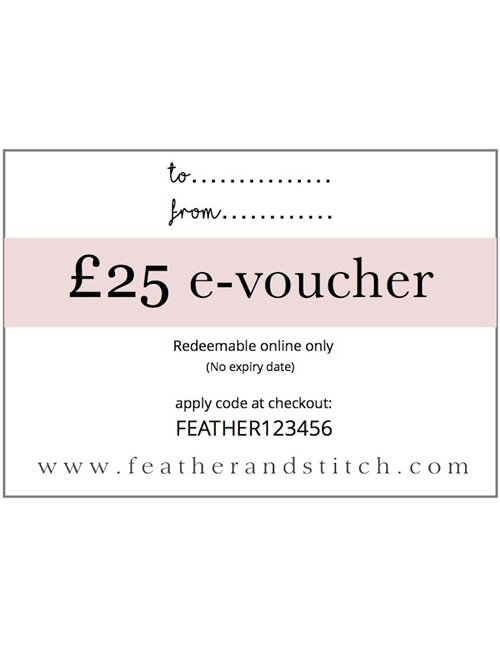 Feather & Stitch e-voucher £25 (redeem online)
